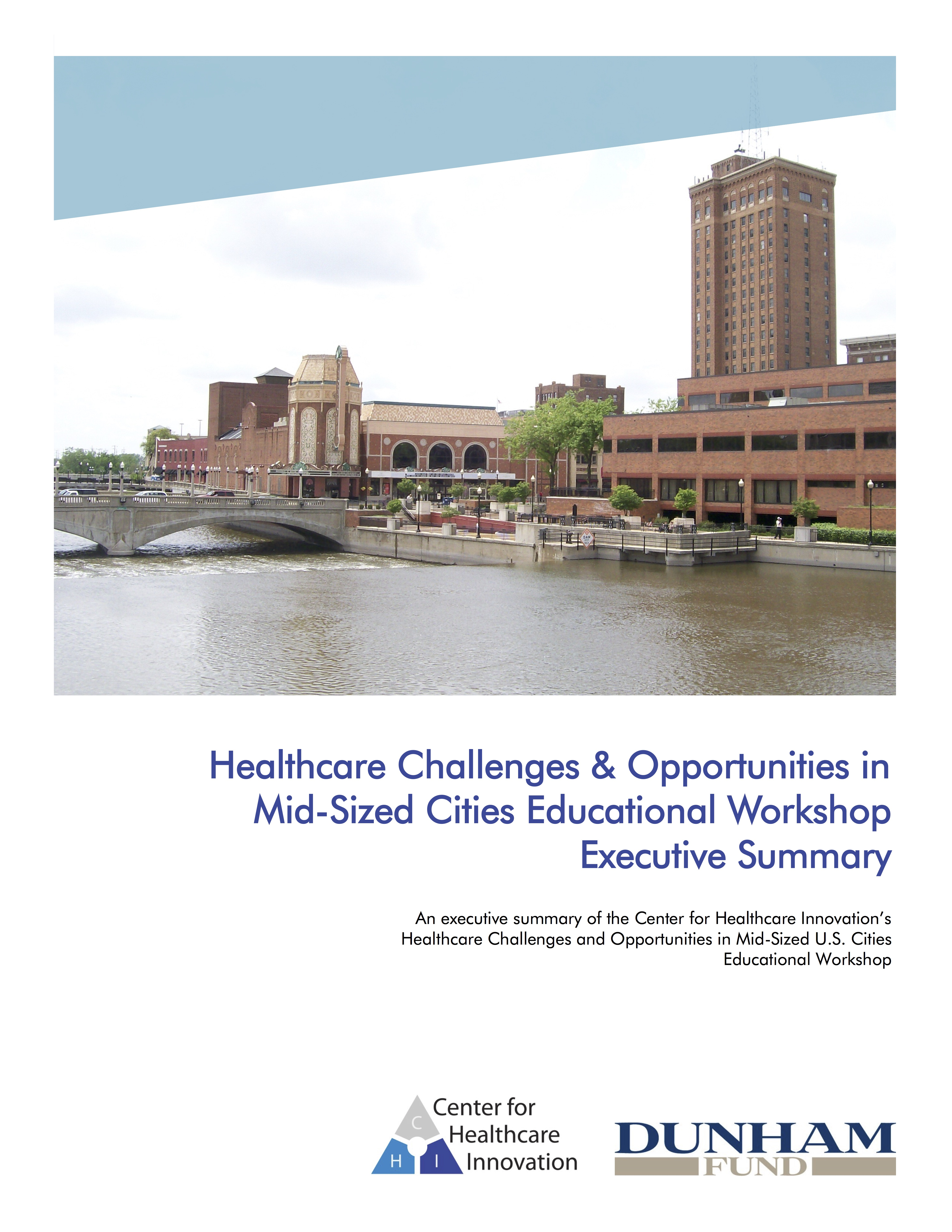Healthcare in Aurora Workshop Executive Summary
